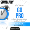 Ant Hive Media - Go Pro: 7 Steps to Becoming a Network Marketing Professional  Summary (Unabridged) artwork