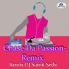 Chase Da Passion - Remix
