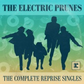 The Electric Prunes - Get Me To the World On Time (2007 Remaster) [Mono Version]
