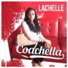 Coachella - Single - LaChelle