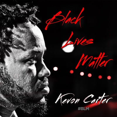 #Blm - Single - Kevon Carter album