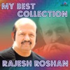 My Best Collection Rajesh Roshan