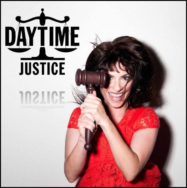 Daytime Justice