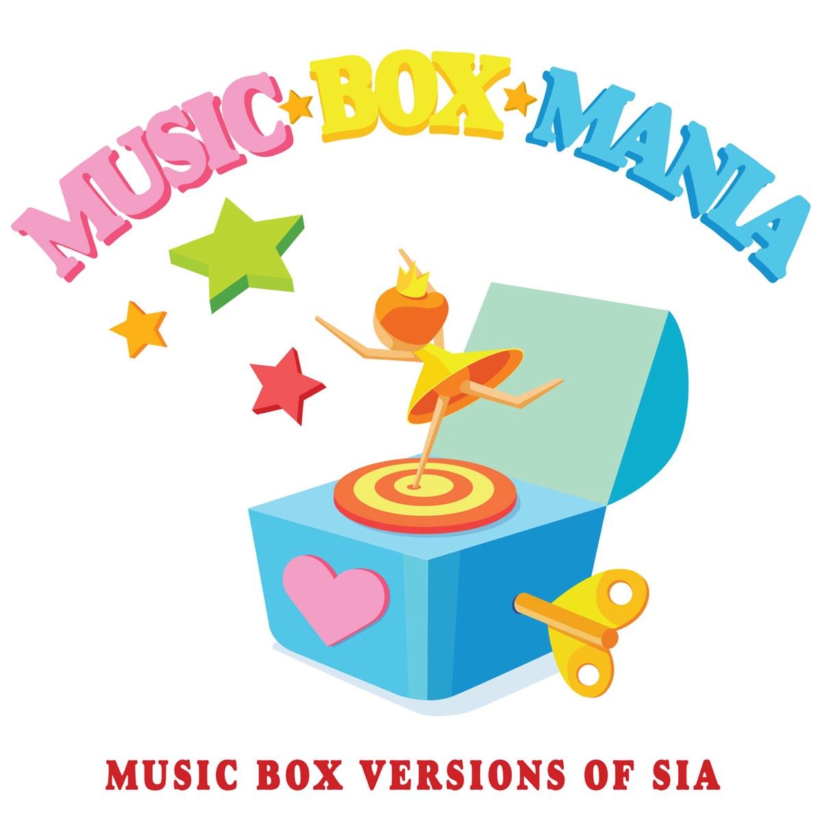 Music Box Versions of Sia Music Box Mania CD cover