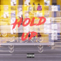 Hold Up (feat. Satori IV) - Single Mp3 Download