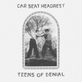 Car Seat Headrest - Fill in the Blank
