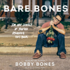 Bobby Bones - Bare Bones: I'm Not Lonely If You're Reading This Book (Unabridged)  artwork