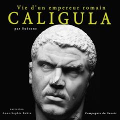 Caligula : Vie d'un empereur romain