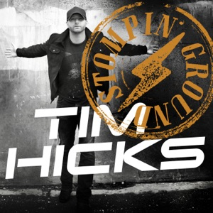 Tim Hicks - Stompin' Ground - Line Dance Music