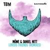 M�WE & Daniel Nitt - Lovers Friends