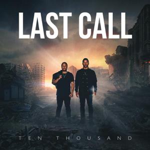 Last Call - 10,000