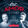 Que Amor É Esse? (feat. Michel Teló) - Single