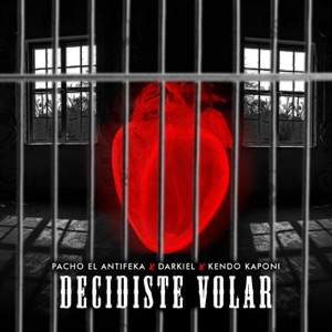 Decidiste Volar (feat. Darkiel & Kendo Kaponi) - Single Mp3 Download