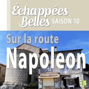 Sur la route Napoléon - Episode 1
