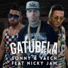 Gatubela (Remix) [feat. Nicky Jam] - Single, Sonny & Vaech