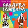 Show Brincadeiras Musicais - Palavra Cantada