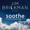 Soothe Vol 2 Sleep Music for Tranquil Slumber