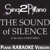 The Sound of Silence (In the Style of Disturbed) [Piano Karaoke Version]