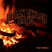 Julian Taylor Band - Hot Heels