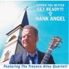 Hank Angel - Sinner You Better Get Ready