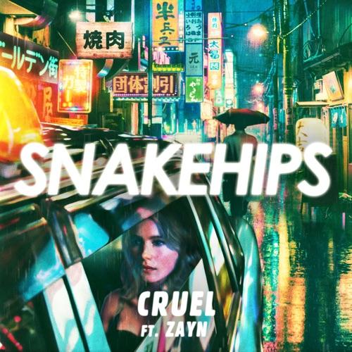 Snakehips - Cruel (feat. ZAYN) - Single