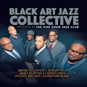 Black Art Jazz Collective - Going Somewhere (feat. Wayne Escoffery, Jeremy Pelt, James Burton III, Xavier Davis, Vicente Archer & Johnathan Blake)