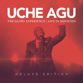 The glory experience | uche agu – download and listen to the album.