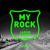 My Rock (Road Trip Riddim) - Jaron Nurse