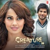 Creature 3D (Original Motion Picture Soundtrack), Tony Kakkar, Mithoon, Arko & Arjun