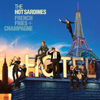 French Fries & Champagne - The Hot Sardines