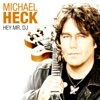 Hey Mr. DJ - Michael Heck