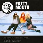 Potty Mouth - Truman Show