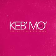 That Hot Pink Blues Album (Live) - Keb' Mo' - Keb' Mo'