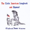 The Little American Songbook and Hymnal - Frederick Isaac