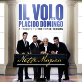 Notte Magica  A Tribute To The Three Tenors (Live)-Il Volo