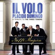 Notte Magica - A Tribute to The Three Tenors (Live) - Il Volo - Il Volo