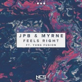 MYRNE - Feels Right (feat. Yung Fusion)