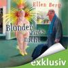 Ellen Berg - Blonder wird's nicht: (K)ein Friseur-Roman Grafik