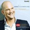 Weltberühmt (in meinem Herzen) [Österreich Deluxe Version] - Udo Wenders