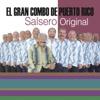 La Universidad de la Salsa... Salsero Original - El Gran Combo de Puerto Rico