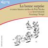 René Goscinny & Jean-Jacques Sempé - La bonne surprise et autres histoires inédites du Petit Nicolas: Le Petit Nicolas artwork