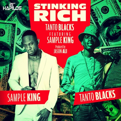 Stinking Rich - Single (feat. Sample King) - Single - Tanto Blacks album