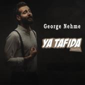 Ya Tafida George Nehme - George Nehme