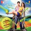 Miley Naa Miley Hum (Original Motion Picture Soundtrack) - EP