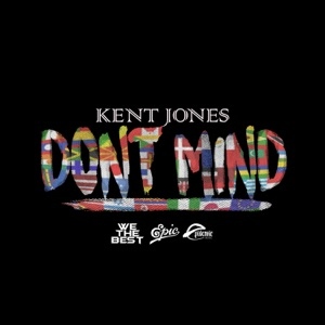 Don't Mind - Single Mp3 Download