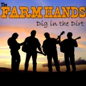 The Farm Hands - It'll Getcha Where You're Goin'
