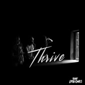 The Late Ones - Thrive