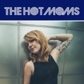The Hot Moms - Up to No Good