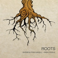 Roots by Andrew Finn Magill on Apple Music