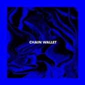 Chain Wallet - Remnants of a Night